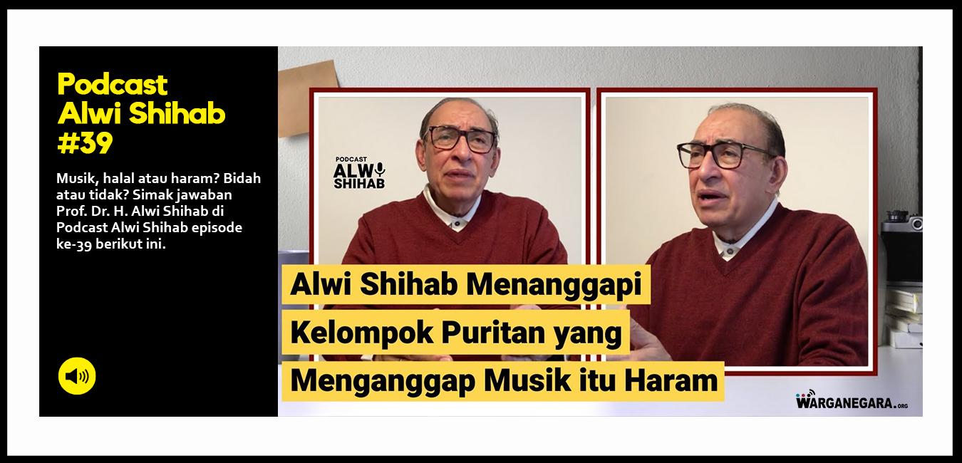 Alwi Shihab Menanggapi Kelompok Puritan yang Menganggap Musik itu Haram