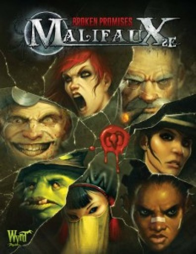 Malifaux Broken Promises