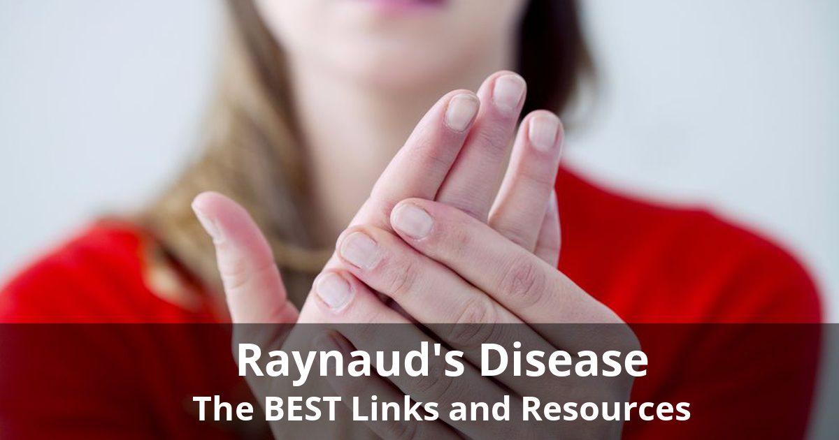 raynaudslinks - Raynaud's Syndrome - Resources