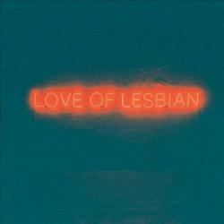 """Love of Lesbian """"La noche eterna, los días no vividos"""""""