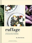 Ruffage: A Practical Guide to Vegetables with Michigan Notable Author Abra Berens *VIRTUAL PROGRAM*