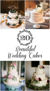 See 20 Beautiful Weddings Cakes