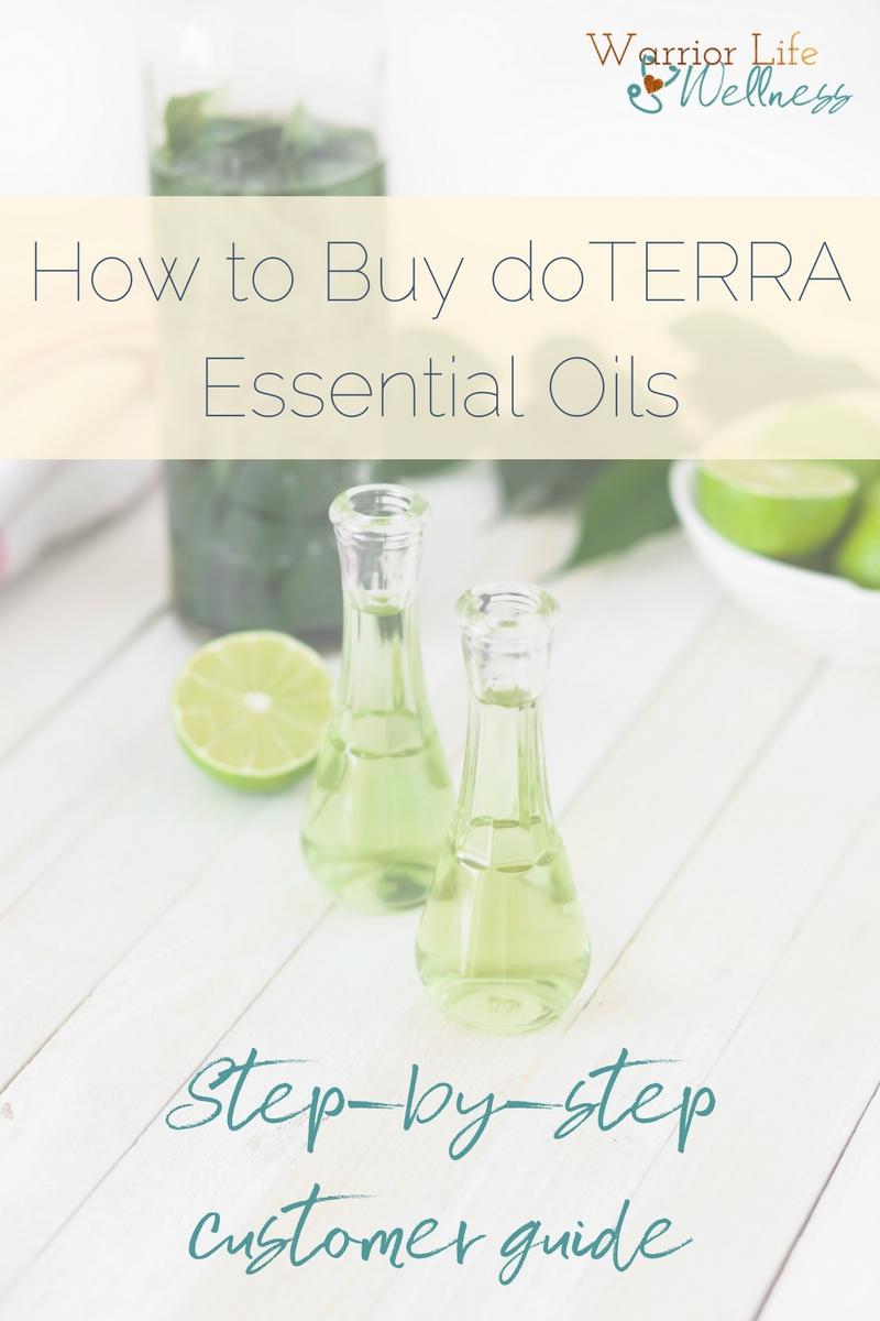 How To Buy Doterra Essential Oils Warrior Life Wellness
