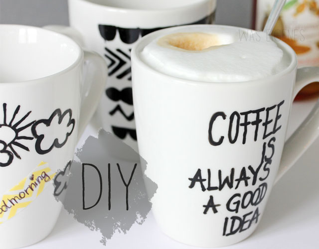 Kaffeetassen bemalen & beschriften | Selbermachen | DIY | Coffee is always a good idea | waseigenes.com
