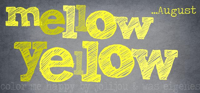 8-aug-mellowyellow