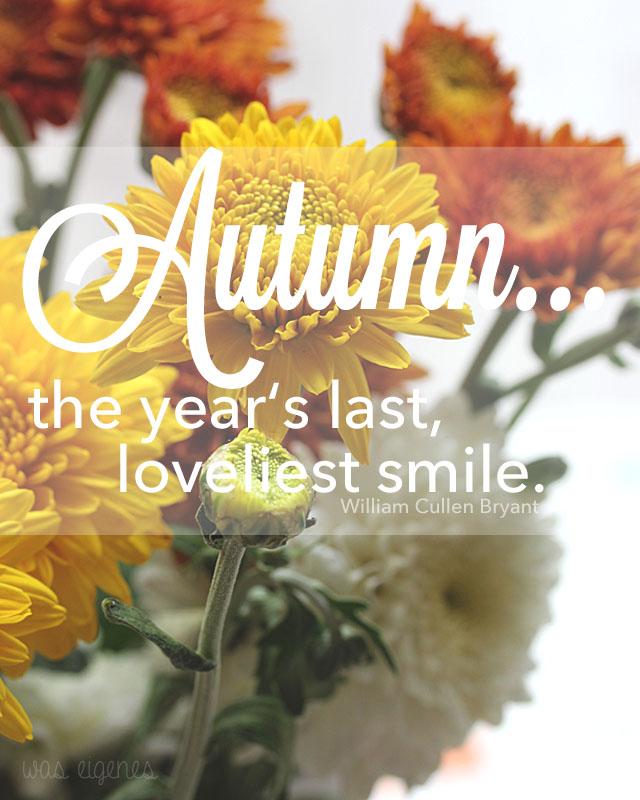 autumn the year's last loveliest smile was eigenes