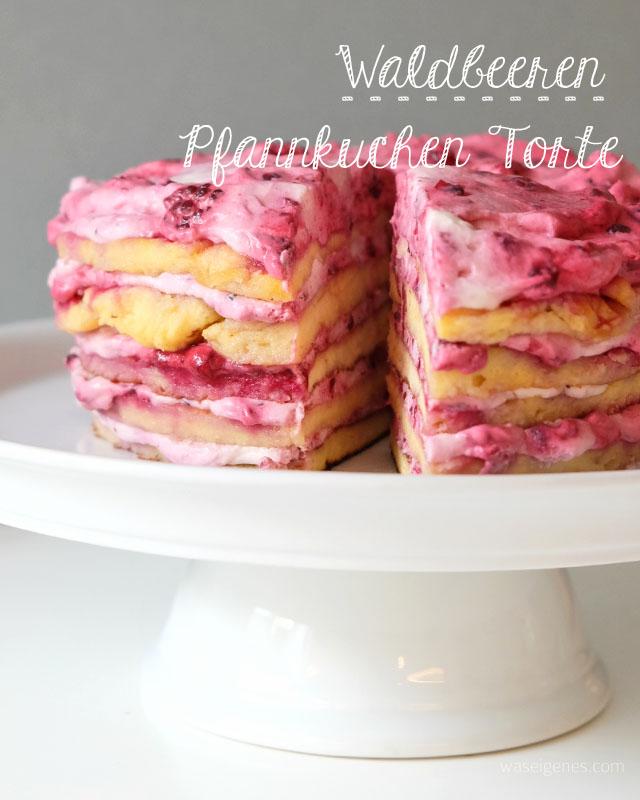 Waldbeeren Pfannkuchen Torte | Rezept | waseigenes.com