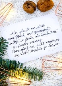 Aber glaubt mir, dass man Glück und Zuversicht selbst in Zeiten der Dunkelheit zu finden vermag... | Adventskalender der guten Gedanken | waseigenes.com