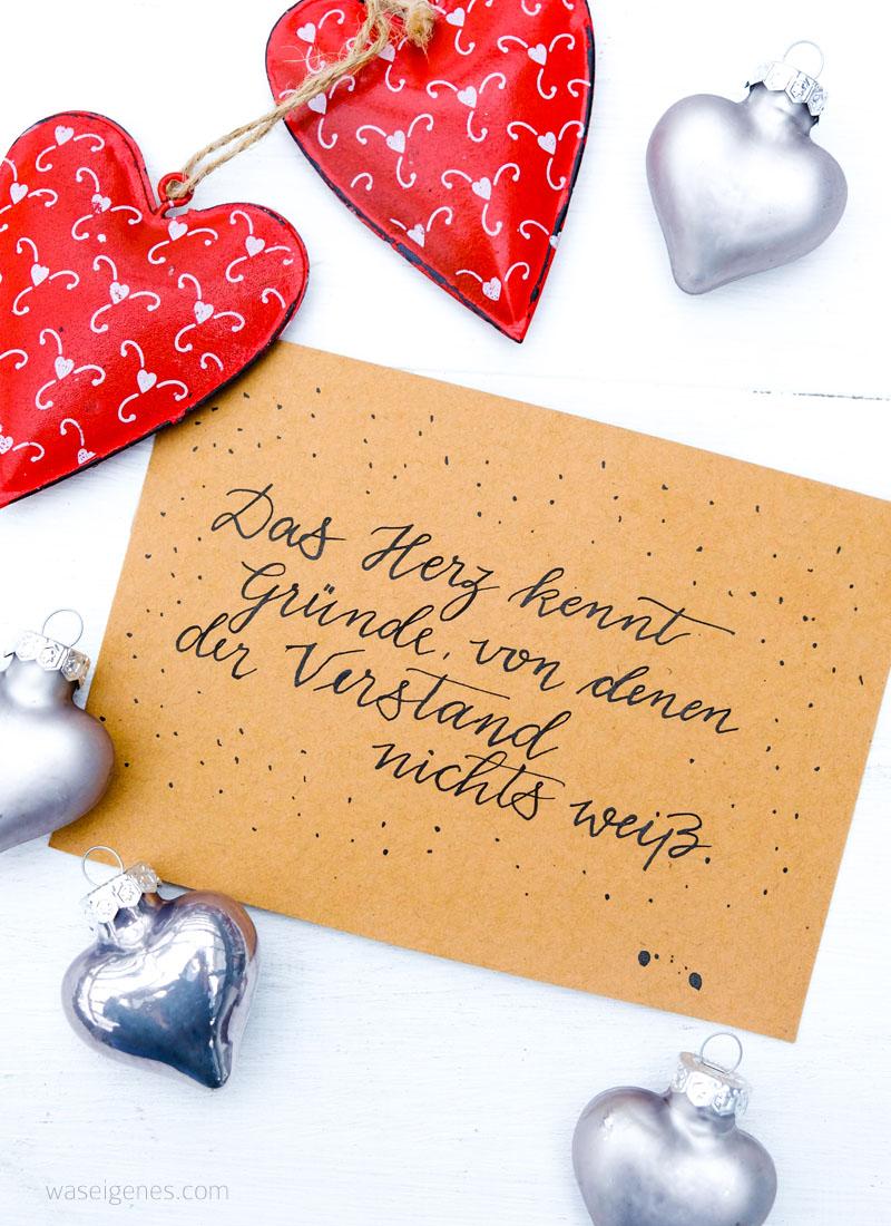 Das Herz kennt Gründe, von denen der Verstand nichts weiß   Adventskalender der guten Gedanken   Gute Gedanken im Advent   waseigenes.com