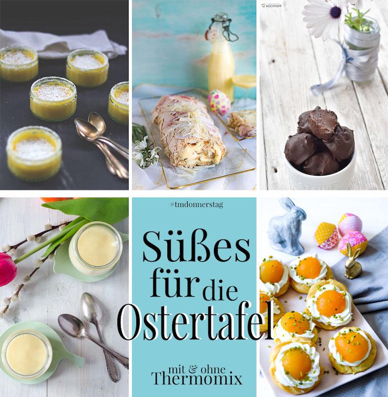 Süßes für die Ostertafel - 5 süße Thermomix Rezepte | waseigenes.com
