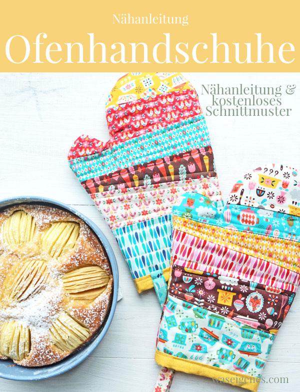 Nähanleitung und kostenloses Schnittmuster: Ofenhandschuhe | waseigenes.com