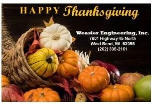 Happy Thanksgiving from Weasler Engineering