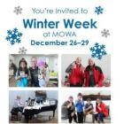 Winter Week at MOWA