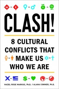 """The cover of """"Clash: 8 cultural conflicts that make us who we are"""" by Hazel Rose Markus and Alana Conner."""