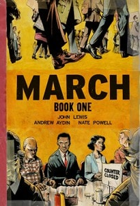 """The cover of """"March: Book One"""" by Congressman John Lewis, Andrew Aydin, and Nate Powell."""