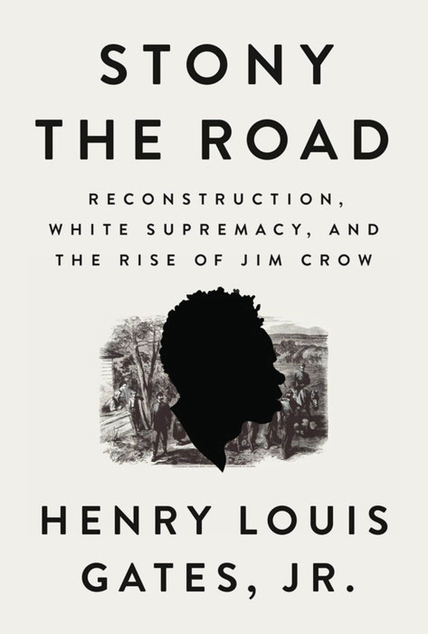 Book Review Of Stony The Road Reconstruction White Supremacy And The Rise Of Jim Crow By