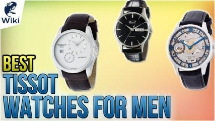 10 Best Tissot Watches For Men