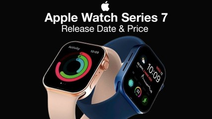 Apple Watch 7 Release Date and Price – TWO NEW 2021 Apple Watches?