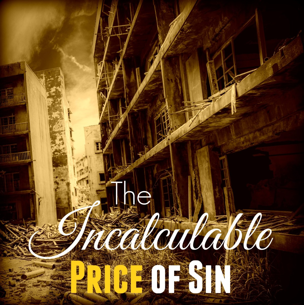 The Incalculable Price of Sin