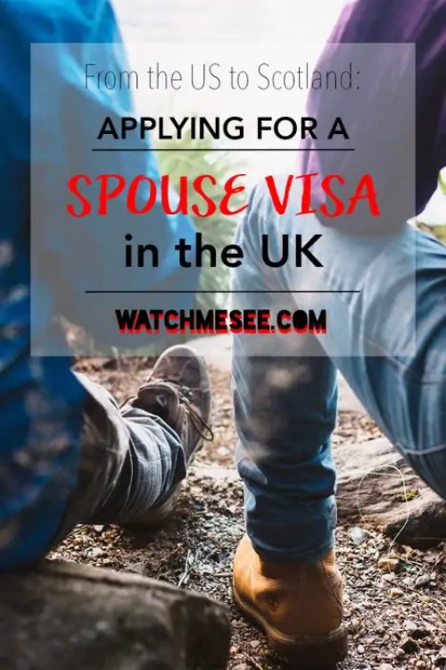 Moving from America to Scotland: Applying for a Spouse Visa in UK | Watch Me See | Uprooting your life and resettling in Scotland: when you're in love, you want to be together and start a whole new life of adventures. But what if one of you is British and the other is American? This guide for moving from America to Scotland includes everything you need to know when applying for a spouse visa in UK!