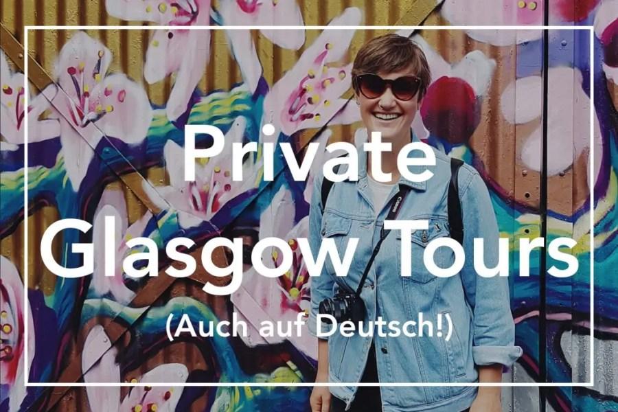 Watch Me See Glasgow Tour - private walking tour Glasgow with a local - Glasgow Stadtführung auf Deutsch