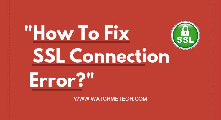SSL Connection Error