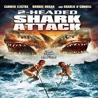 2-Headed Shark Attack (2012) Hindi Dubbed Full Movie Watch Online HD Print Free Download