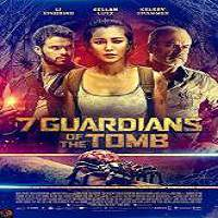 7 Guardians of the Tomb (2018) Full Movie Watch Online HD Print Free Download