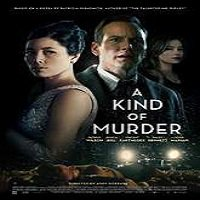 A Kind of Murder (2016) Full Movie Watch Online HD Print Free Download
