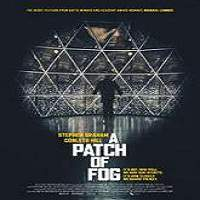 A Patch of Fog (2015) Full Movie Watch Online HD Print Free Download