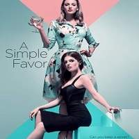 A Simple Favor (2018) Full Movie Watch Online HD Print Free Download