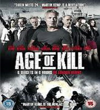 Age of Kill (2015) Watch Full Movie Online DVD Print Free Download