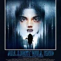 All Light Will End (2018) Full Movie Watch Online HD Print Free Download