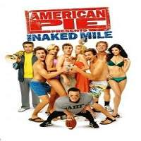 American Pie Presents: The Naked Mile (2006) Hindi Dubbed Full Movie Watch Download