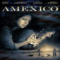 Amexico (2016) Full Movie Watch Online HD Print Free Download