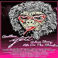 Another Yeti a Love Story: Life on the Streets (2017) Full Movie Watch Online Free Download