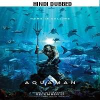 Aquaman (2018) Hindi Dubbed Full Movie Watch Online HD Free Download