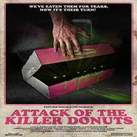 Attack of the Killer Donuts (2016) Hindi Dubbed Full Movie Watch Online Free Download