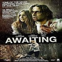 Awaiting (2015) Full Movie Watch Online HD Print Quality Free Download