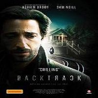 Backtrack (2015) Full Movie Watch Online HD Print Quality Free Download
