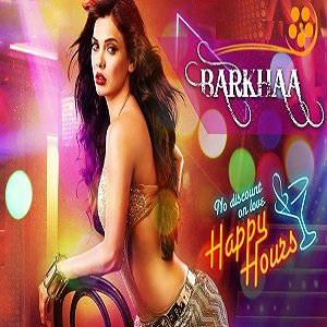 Barkhaa (2015) Full Movie Watch Online DVD Print Free Download