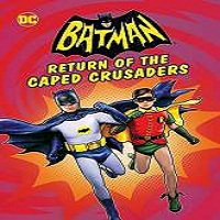 Batman: Return of the Caped Crusaders (2016) Full Movie Watch Online Free Download