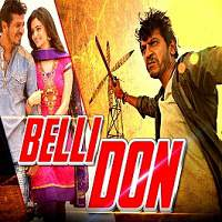 Belli Don 2 (2016) Hindi Dubbed Full Movie Watch Online HD Print Free Download