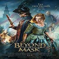Beyond the Mask (2015) Full Movie Watch Online HD Print Free Download