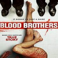 Blood Brothers (2016) Full Movie Watch Online HD Print Free Download