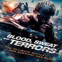 Blood, Sweat and Terrors (2018) Full Movie Watch Online HD Print Free Download