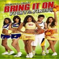 Bring It On: Fight to the Finish (2009) Hindi Dubbed Full Movie Watch Free Download