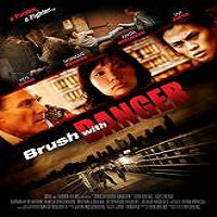 Brush with Danger (2015) Full Movie Watch Online HD Print Free Download