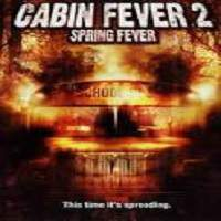 Cabin Fever 2: Spring Fever (2009) Hindi Dubbed Full Movie Watch Online HD Print Free Download