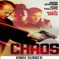 Chaos (2005) Hindi Dubbed Full Movie Watch Online HD Print Free Download